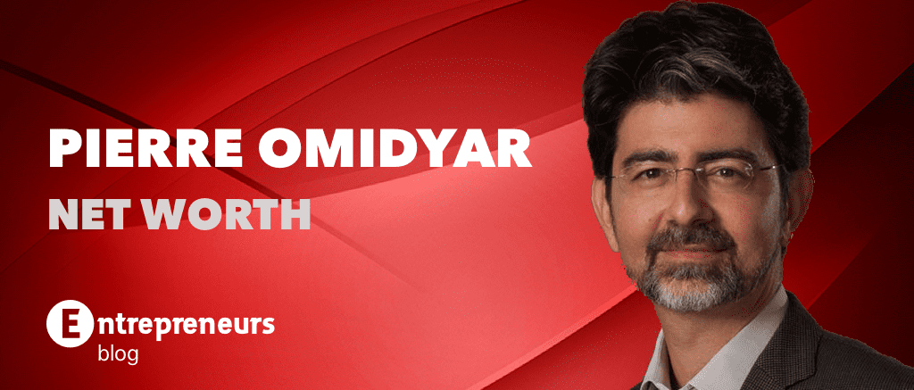 Pierre Omidyar Net Worth (2018)